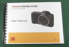 Kodak PixPro FZ152 Instruction Manual: Full Color with Protective Covers!