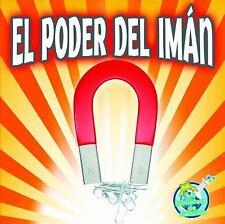 El poder del iman (Mi Biblioteca de Ciencias 1-2 (My Science Library 1-ExLibrary