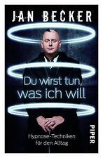 Du wirst tun, was ich will von Jan Becker (2013, Taschenbuch), guter Zustand