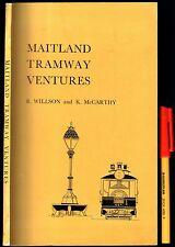 Vintage Sydney Trams MAITLAND TRAMWAY VENTURES R Willson & K McCarthy EC 79pg