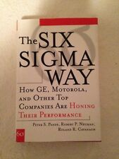 The Six Sigma Way : How GE, Motorola, and Other Top Companies Are Honing Their P