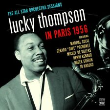 Lucky Thompson In Paris 1956 The All Star Orchestra Sessions
