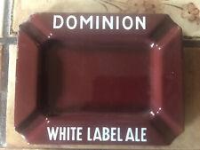 Rare Vintage Dominion White Label Ale Porcelain Metal Ashtray White On Maroon