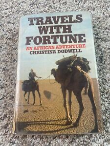 Travels with Fortune: An African Adventure by Dodwell, Christina Book BL10