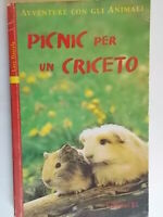 Picnic per un criceto Avventure animaliDaniels lucyEL arcabambini Mcnicholas