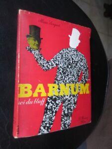 Barnum roi du bluff par A Sergent Editions Pierre Horay 1951