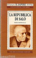 LIBRO=LA REPUBBLICA DI SALO' - N.83 - IL SAPERE - TASCABILI ECONOMICI NEWTON