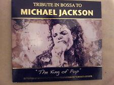 JACKSON MICHAEL - TRIBUTE IN BOSSA TO MICHAEL JACKSON
