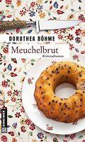 Meuchelbrut von Böhme, Dorothea   Buch   Zustand gut