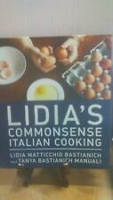 Lidia's Commonsense Italian Cooking: 150 Delicious and Simple Recipes (B-117)