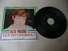 """RITA PAVONE """"QUI RITORNERA'/GEGHEGE - disco 45 gg RCA Ita"""" PERFETTO"""