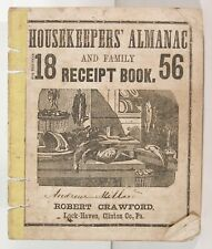 1856 AMERICAN COOKBOOK - HOUSEKEEPERS ALMANAC AND FAMILY RECIPE BOOK FOR 1856