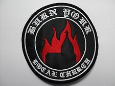 burn your local church white round  embroidered patch