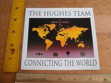 Satellite Hughes Team Connecting the World Space launch employee decal Vintage