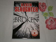 BROKEN by KARIN SLAUGHTER -SC- -ARC-  -Signed-