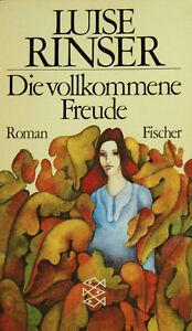 Die vollkommene Freude von Luise Rinser  ungelesen