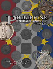 Philippine Medals & Tokens 1780-2020 ~ NEW 3rd Edition ~ Earl Honeycutt, Ph.D.