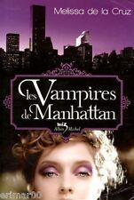 Les Vampires de Manhattan // Melissa de la CRUZ // WIZ // 1ère Edition