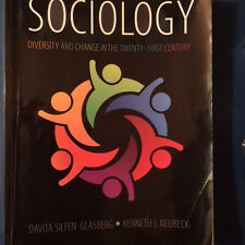 Sociology: Diversity and Change in the Twenty-First Century (2013) Glasberg