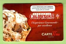 TIM HORTONS ( Canada ) Cold Stone Creamery ( Fr ) 2011 Gift Card ( $0 )