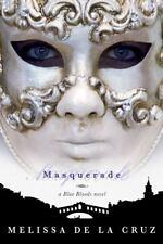 Blue Bloods Ser.: Masquerade 2 by Melissa De la Cruz (2007, Hardcover)