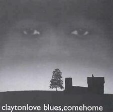 New: Love, Clayton: Blues Come Home  Audio CD