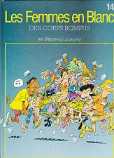 LES FEMMES EN BLANC . N° 14 . DES CORPS ROMPUS . DUPUIS