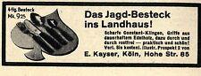 E. Kayser Köln BESTECKE Das Jagd-Besteck  Historische Reklame von 1937