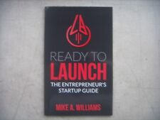 Ready to Launch, The Entrepreneur's Startup Guide (Paperback Book). Williams