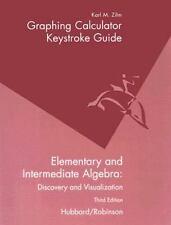 Graphing Calculator Keystroke Guide For ielementary And Intermediate Algebra: Di