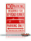 1969 Plymouth Road Runner Convertible Reserved Parking Only 8x12 Aluminum Sign