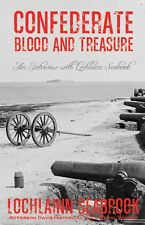 """Confederate Blood and Treasure: An Interview with Lochlainn Seabrook"""