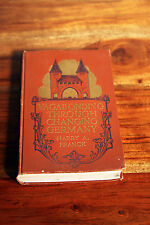 Vagabonding Through Changing Germany Franck 1st Edition antique vintage book