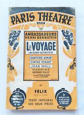 Paris Théâtre : Le Voyage - Félix de HENRI BERNSTEIN 1938