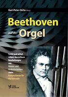 Kirchenorgel Noten : Beethoven auf der Orgel (Karl-Peter Chilla)