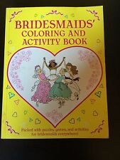 The Bridesmaids' Coloring and Activity Book  Ann Kronheimer  NEW