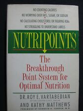 Nutripoints: The Breakthrough Point System for Optimal Nutrition [Hardcover]