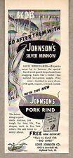 1952 Print Ad Johnson's Silver Minnow Fishing Lures Highland Park,IL Pork Rind