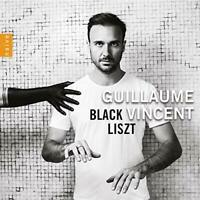 GUILLAUME VINCENT - BLACK LISZT [CD]