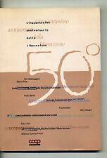 CINQUANTESIMO ANNIVERSARIO DELLA LIBERAZIONE # Unicoop Firenze 1996