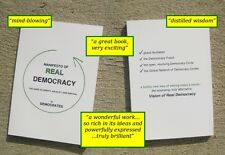 Manifesto of Real Democracy   the guide to liberty, equality--and survival