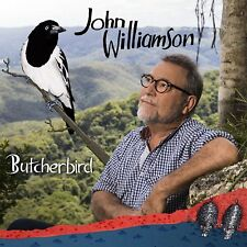 JOHN WILLIAMSON - Butcherbird CD *NEW* 2018