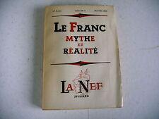 revue littéraire LA NEF n° 3 - 1953 le franc mythe et réalité