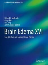 Acta Neurochirurgica Supplement: Brain Edema XVI : Translate Basic Science...