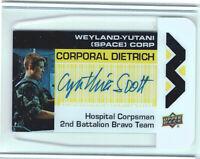 Aliens Movie 2018 Plexi Card Autograph WY-CD Cynthia Scott Corporal Dietrich