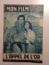 MON FILM N°519 1956 L'APPEL DE L'OR / FERNANDO LAMAS - RHONDA FLEMING