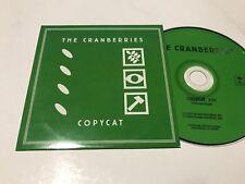 CRANBERRIES SPANISH CD SINGLE SPAIN 1 TRACK COPYCAT CARD SLEEVE INDIE ROCK