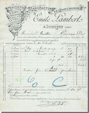 Facture - Emile LAMBERT Manufacture de Parchemins à ISSOUDUN 1909