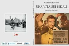 Giuseppe Maffeis - UNA VITA SUI PEDALI (Ricordi a due ruote)