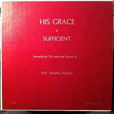 The Temple Tones - His Grace Is Sufficient LP VG+ Private Press CA Xian Rural